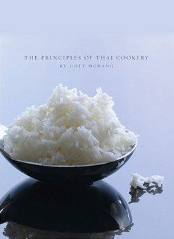 The Principles of Thai Cookery par Chef McDang