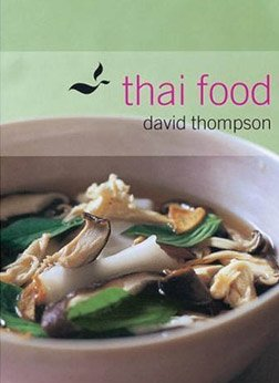 Thai food par David Thompson