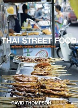 Thai street food par David Thompson